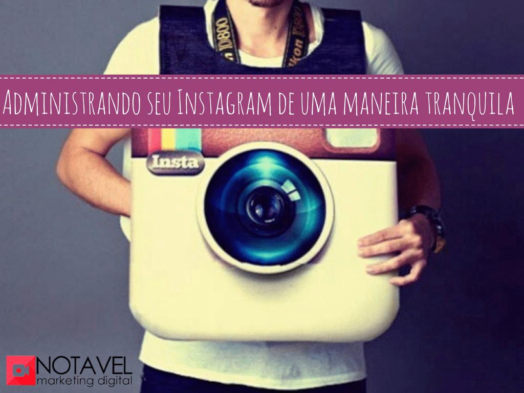 Administrando seu Instagram de uma