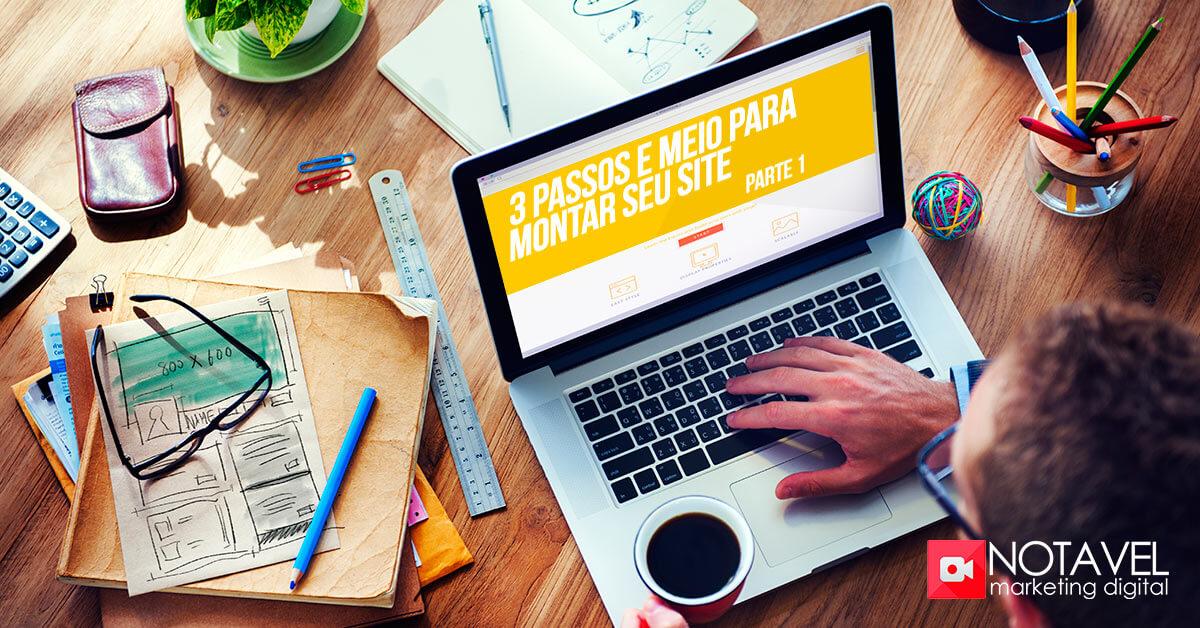 3 passos e meio para montar seu site parte 1