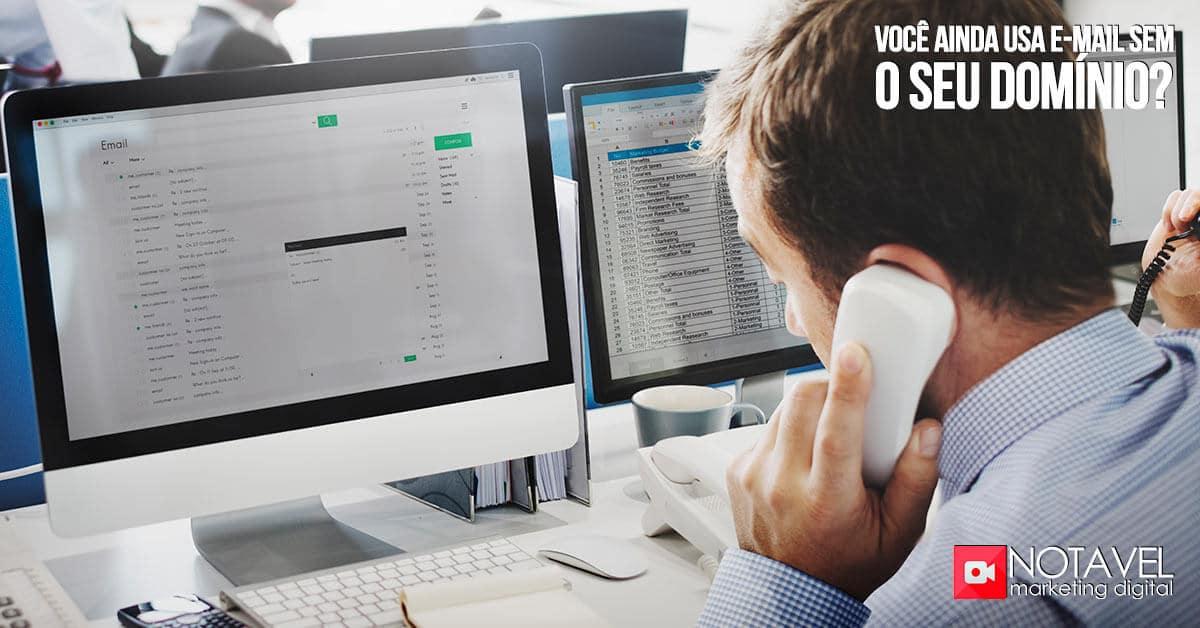 Você ainda usa e-mail sem o seu domínio?