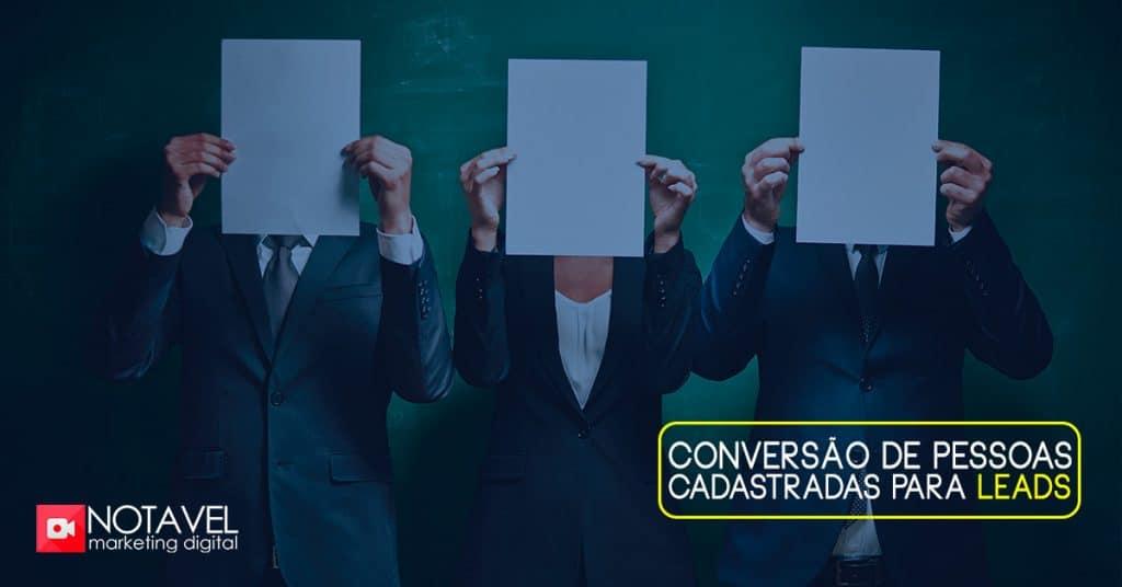 Conversão de pessoas cadastradas para leads