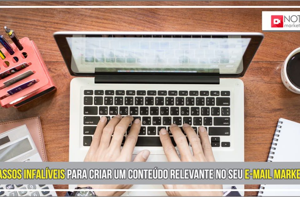 10 passos infaliveis para criar um conteudo relevante no seu e mail marketing
