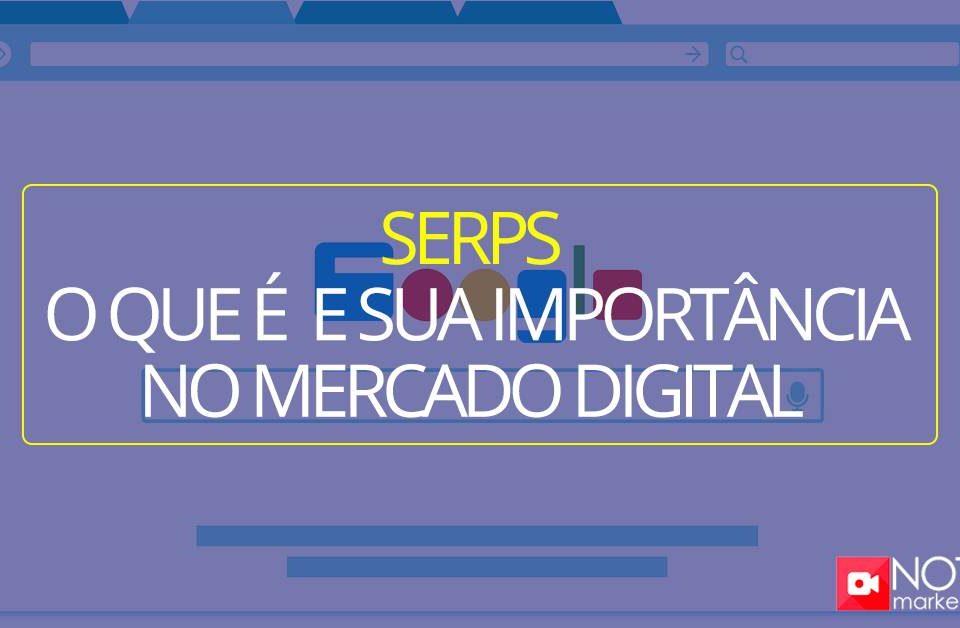 """SERPS (Search Engine Results Pages ou """"Páginas de Resultados dos Mecanismos de Pesquisa"""") e a sua importância no mundo digital"""