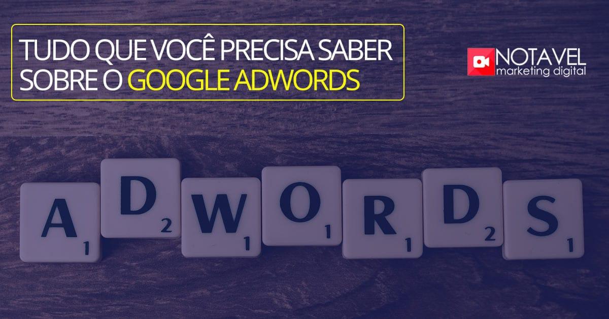 tudo que você precisa saber sobre o google adwords